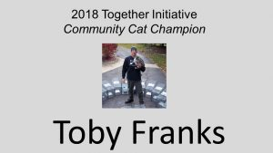 Together Initiative Community Cat Champion 2018 Toby Franks